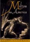 Milton in America - Peter Ackroyd