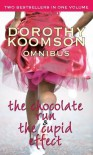 The Chocolate Run: AND The Cupid Effect - Dorothy Koomson