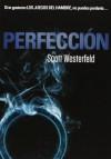 Perfección (Traición, #2) - Scott Westerfeld