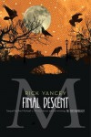 The Final Descent (The Monstrumologist #4) - Rick Yancey