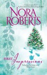 Omnibus: First Impressions / Blithe Images - Nora Roberts