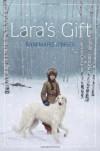 Lara's Gift - Annemarie O'Brien