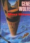 Miecz liktora - Gene Wolfe