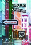 Dash & Lilys Book of Dares - 'Rachel Cohn',  'David Levithan'
