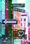 Dash & Lilys Book of Dares - 'Rachel Cohn',  'David Levithan'