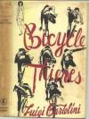 Bicycle thieves - Luigi Bartolini, C.J. Richards