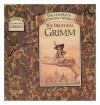 The Complete Illustrated Stories of the Brothers Grimm - Jacob Grimm, Wilhelm Grimm, E.H. Wehnert