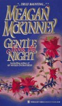 Gentle From The Night - Meagan McKinney