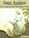 Jane Austen: The Complete and Unabridged Works (with Illustrations) - Mobile Classics, Jane Austen