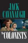 The Colonists (American Family Portrait (RiverOak)) - Jack Cavanaugh
