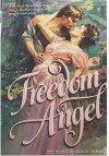 Freedom Angel - Robin Leanne Wiete