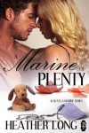 A Marine of Plenty - Heather Long