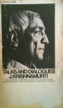 Talks and Dialogues J. Krishnamurti - J. Krishnamurti