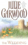 The Wedding (Lairds' Fiancées, #2) - Julie Garwood