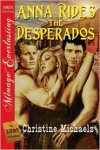 Anna Rides the Desperados - Christine Michaels