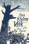 Das kleine Volk  - Steve Augarde, Ursula Höfker