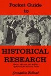 Pocket Guide to Historical Research - Evangeline Holland