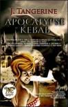 Apocalypse Kebab - J. Tangerine