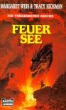 Feuersee (Die vergessenen Reiche, #3) - Margaret Weis, Tracy Hickman, Eva Bauche-Eppers