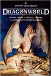 Dragonworld - Byron Preiss,  Michael Reaves,  Joseph Zucker (Illustrator)