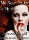 No Rest for the Wicked - Rebecca Knight