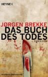 Das Buch des Todes: Thriller (German Edition) - Jørgen Brekke, Günther Frauenlob