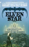 Elven Star - Tracy Hickman, Margaret Weis