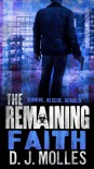 The Remaining: Faith - D. J. Molles