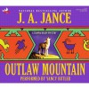 Outlaw Mountain  - J.A. Jance, Yancy Butler