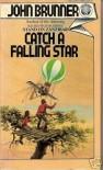 Catch a Falling Star - John Brunner
