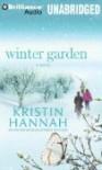 Winter Garden: A Novel (Audiocd) - Kristin Hannah, Susan Ericksen