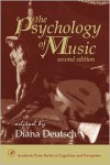The Psychology of Music (Cognition and Perception) - Dickison, Dickison