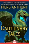 Cautionary Tales - Piers Anthony