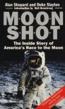 Moonshot: Inside Story of America's Race to the Moon - 'Alan Shepard',  'Deke Slayton',  'Jay Barbree',  'Howard Benedict'