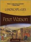Landscape of Lies (Felony & Mayhem Mysteries) - Peter Watson