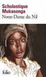 Notre-Dame du Nil - Scholastique Mukasonga