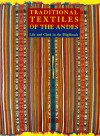 Traditional Textiles of the Andes: Life and Cloth in the Highlands - Lynn A. Meisch