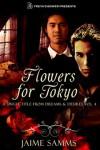 Flowers for Tokyo - Jaime Samms
