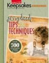 Scrapbook Tips & Techniques (Leisure Arts #15931) - Crafts Media LLC