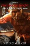 One Warlock's Love Story: One Moore Knight - Shad O. Walker