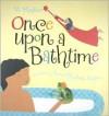 Once Upon a Bathtime - VI Hughes, Sima Elizabeth Shefrin