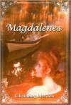 Magdalenes - Channing Hayden