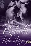 Rebirth - Rebecca Royce
