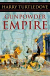 Gunpowder Empire  - Harry Turtledove
