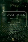 Streets in Their Own Ink: Poems - Stuart Dybek