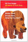Brown Bear, Brown Bear, What Do You See? My First Reader - Bill Martin Jr., Eric Carle