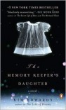 The Memory Keeper's Daughter -