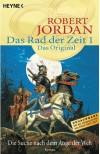 Die Suche nach dem Auge der Welt (Das Rad der Zeit, #1 - Das Original) - Robert Jordan