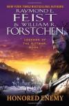 Honored Enemy  - Raymond E. Feist, William R. Forstchen