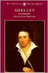 Shelley, Selected Poetry -  Isabel Quigly, Percy Bysshe Shelley
